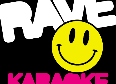 Rave Karaoke - THE LAUNCH