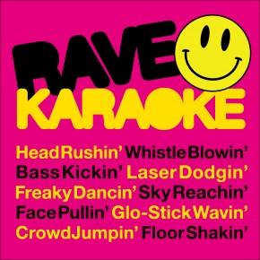 RAVE KARAOKE DATES!
